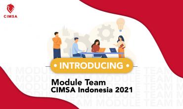 INTRODUCING: MODULE TEAM CIMSA 2021