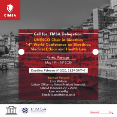 CALL FOR IFMSA DELEGATION TO UNESCO CHAIR IN BIOETHICS 14TH WORLD CONFERENCE ON BIOETHICS, MEDICAL ETHICS AND HEALTH LAW